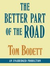 The Better Part of the Road (MP3)